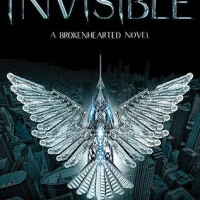 The Invisible (Brokenhearted #2)